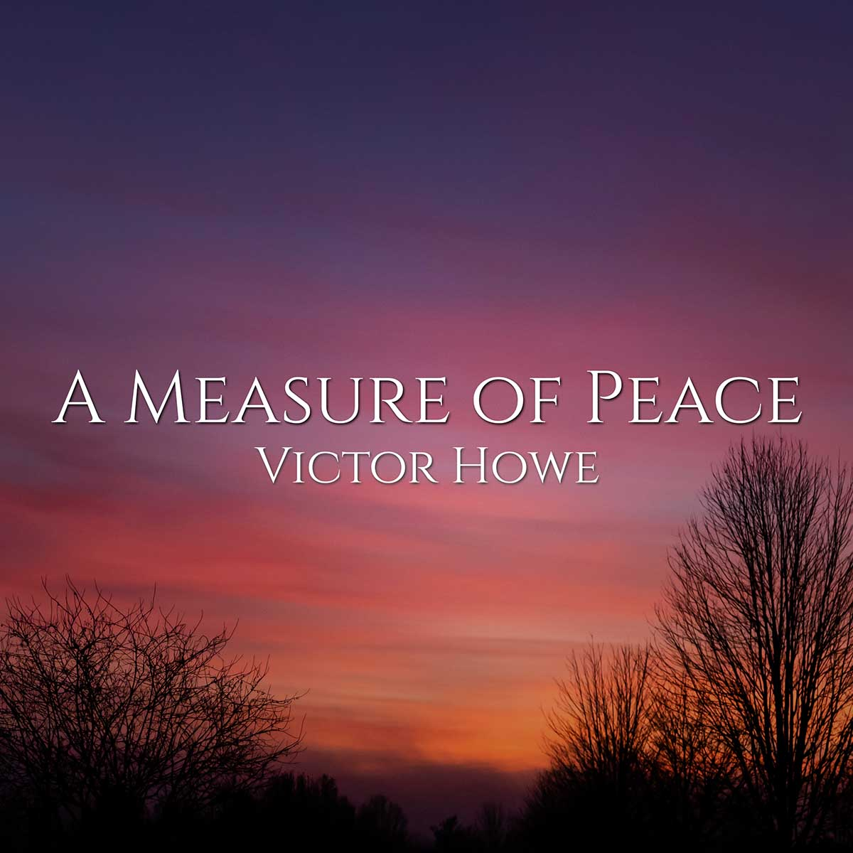 A Measure Of Peace by Victor Howe Solo Classical Guitar Instrumental