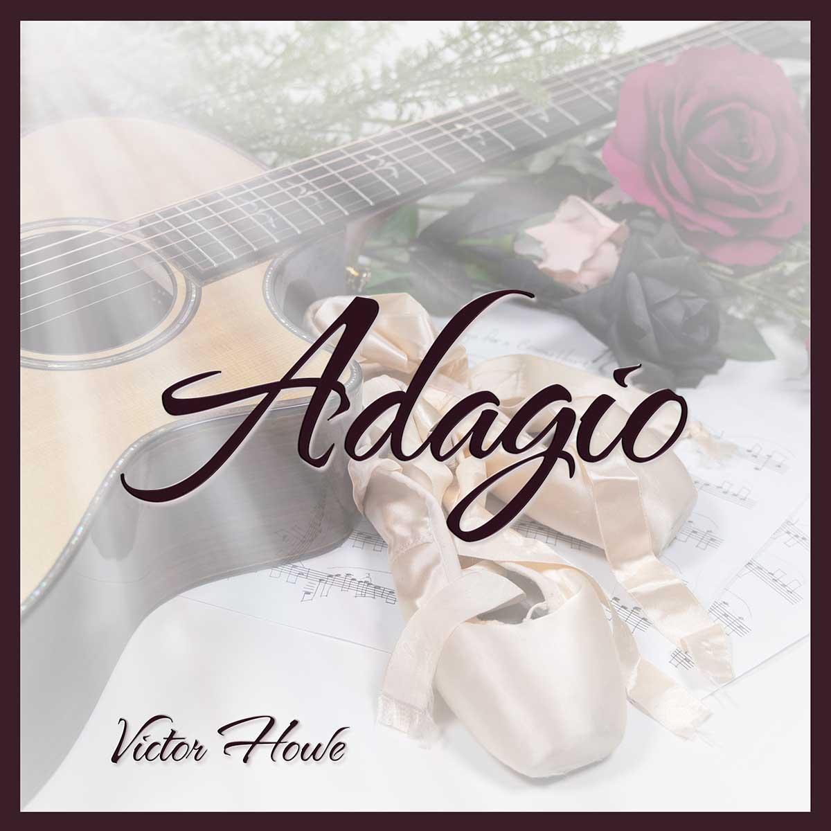 Adagio by Victor Howe Fingerstyle Guitar Instrumental
