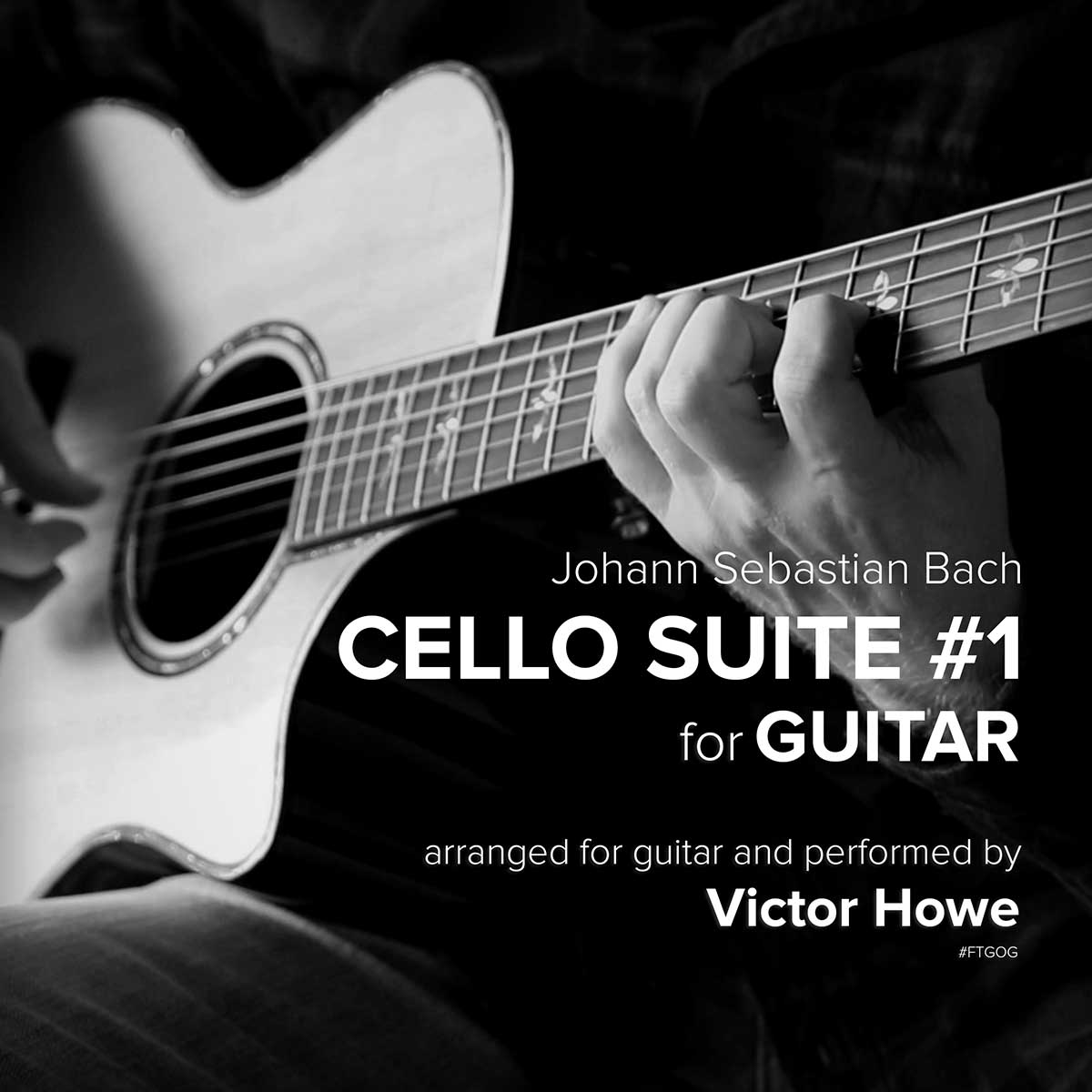 Cello Suite #1 For Guitar by Victor Howe Fingerstyle Guitar Instrumental