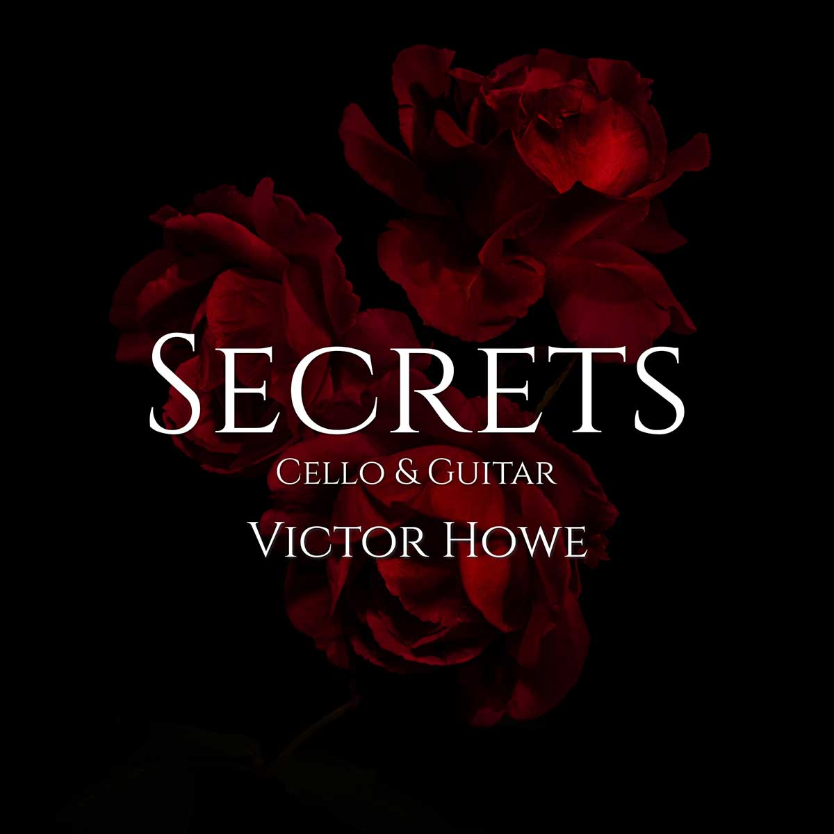Secrets (Cello & Guitar) by Victor Howe Cello & Classical Guitar Instrumental