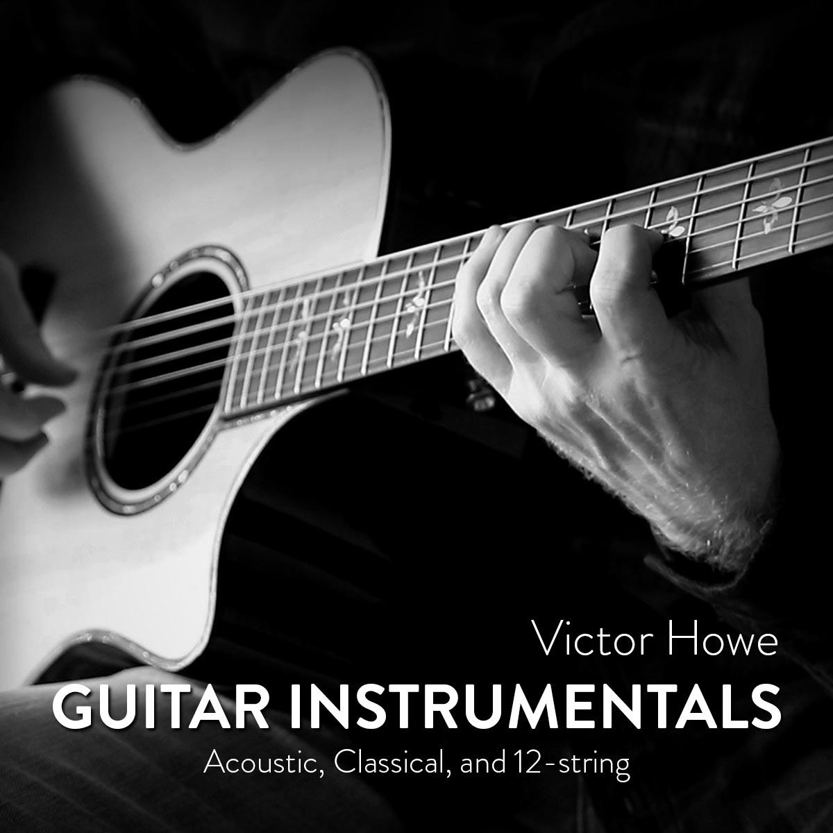 Victor Howe Guitar Instrumentals Playlist